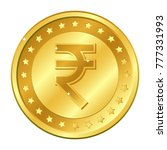 rupee currency gold coin with... | Shutterstock .eps vector #777331993