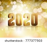 the year 2020 new year's eve... | Shutterstock . vector #777377503