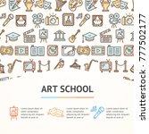 art school concept infographics ... | Shutterstock .eps vector #777502177