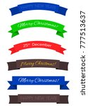 set of color christmas ribbons  ... | Shutterstock .eps vector #777513637