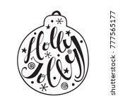 holly jolly quote in christmas... | Shutterstock .eps vector #777565177