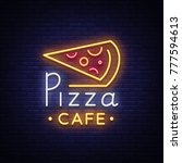 pizza logo in neon style. neon... | Shutterstock .eps vector #777594613