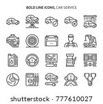 car service  bold line icons.... | Shutterstock .eps vector #777610027