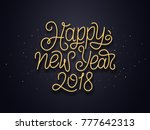 happy new year 2018 wishes... | Shutterstock . vector #777642313