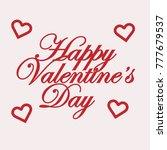 happy valentines day typography ... | Shutterstock .eps vector #777679537