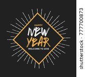 happy new year 2018 lettering... | Shutterstock .eps vector #777700873