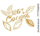 cocoa logo with lettering hand... | Shutterstock .eps vector #777706843