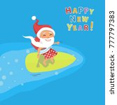 cartoon santa claus surfer  | Shutterstock .eps vector #777797383