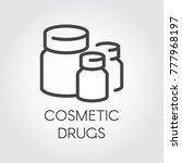 cosmetic drugs graphic icon.... | Shutterstock .eps vector #777968197