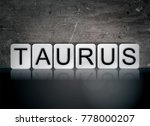 the word taurus concept and... | Shutterstock . vector #778000207