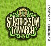 vector logo for saint patricks... | Shutterstock .eps vector #778015027