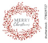 red berry wreath with season... | Shutterstock .eps vector #778029727