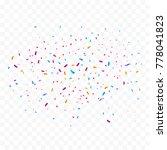 colorful bright confetti... | Shutterstock .eps vector #778041823