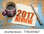 2017 review text on a napkin... | Shutterstock . vector #778145467