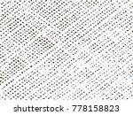 overlay aged grainy messy... | Shutterstock .eps vector #778158823