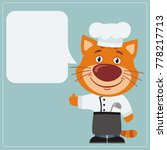 chef kitten cat with speech... | Shutterstock .eps vector #778217713