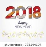 creative happy new year 2018... | Shutterstock .eps vector #778244107