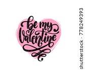 vector hand lettering phrase be ... | Shutterstock .eps vector #778249393