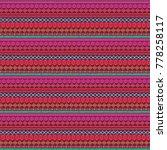 ethnic seamless pattern. tribal ... | Shutterstock . vector #778258117