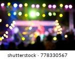 blur lift light stage concert... | Shutterstock . vector #778330567