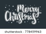 merry christmas caption with... | Shutterstock .eps vector #778459963