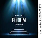 podium on bright background.... | Shutterstock .eps vector #778462177