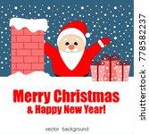merry christmas. santa claus.... | Shutterstock .eps vector #778582237
