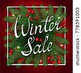 winter sale poster template... | Shutterstock .eps vector #778591003