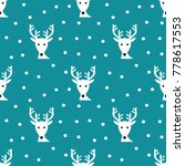 reindeers blue winter pattern.... | Shutterstock .eps vector #778617553