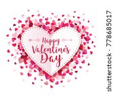 happy valentines day circle... | Shutterstock .eps vector #778685017