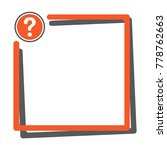 text box with question mark...   Shutterstock .eps vector #778762663