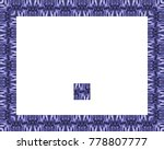 border or frame of abstract... | Shutterstock . vector #778807777
