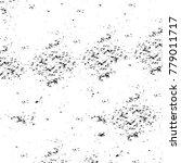 grunge black and white pattern. ... | Shutterstock . vector #779011717
