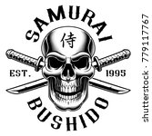 samurai skull with katana. text ... | Shutterstock .eps vector #779117767