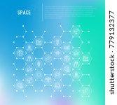 space concept in honeycombs... | Shutterstock .eps vector #779132377