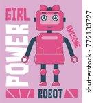girl power robot. illustration...   Shutterstock .eps vector #779133727