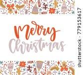 vector hand written christmas... | Shutterstock .eps vector #779153617