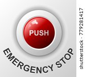 emergency stop push button  red ... | Shutterstock .eps vector #779281417