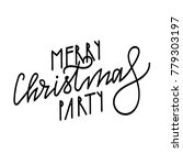 merry christmas party.... | Shutterstock .eps vector #779303197