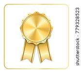 award ribbon gold icon. blank... | Shutterstock . vector #779328523