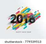 creative happy new year 2018... | Shutterstock . vector #779539513