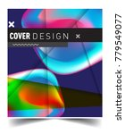 background abstract geometric... | Shutterstock .eps vector #779549077