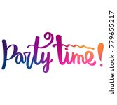 Party Time  Hand Lettering