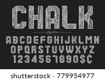 hand drawing chalk font for... | Shutterstock .eps vector #779954977