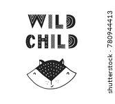 wild child   unique hand drawn... | Shutterstock .eps vector #780944413