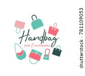 handbag shop logo in a modern... | Shutterstock .eps vector #781109053