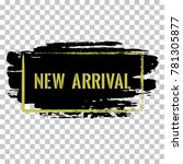 new arrival banner.  marketing... | Shutterstock .eps vector #781305877
