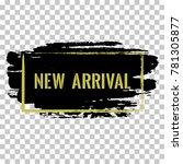 new arrival banner.  marketing... | Shutterstock .eps vector #781305877
