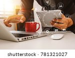 close up of hand using laptop ... | Shutterstock . vector #781321027