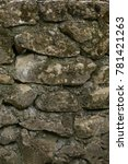 old masonry. stonework | Shutterstock . vector #781421263